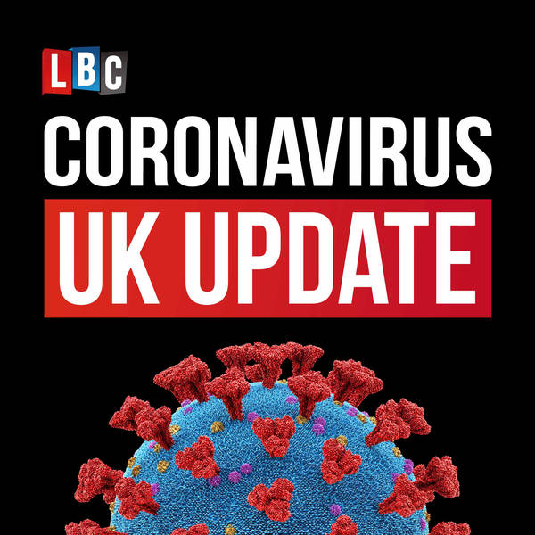 Coronavirus UK: LBC Update with Nick Ferrari image