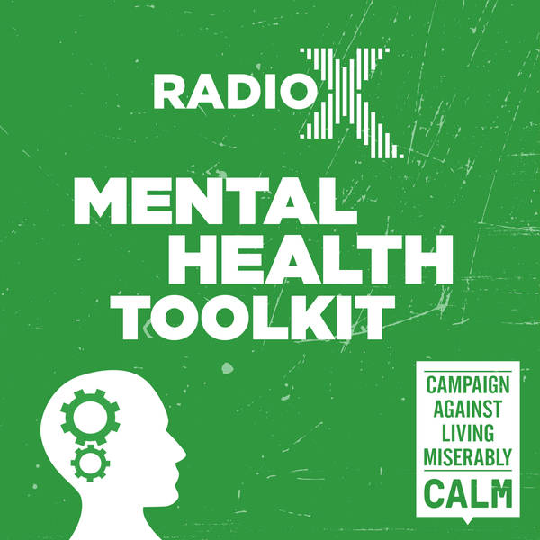 The Radio X Mental Health Tool Kit with the Campaign Against Living Miserably image