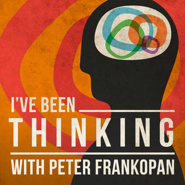 Trailer: I've Been Thinking with Peter Frankopan