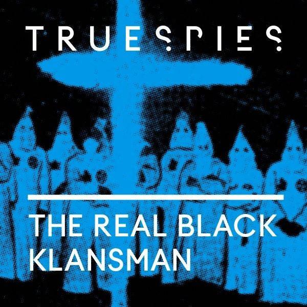 The Real Black Klansman