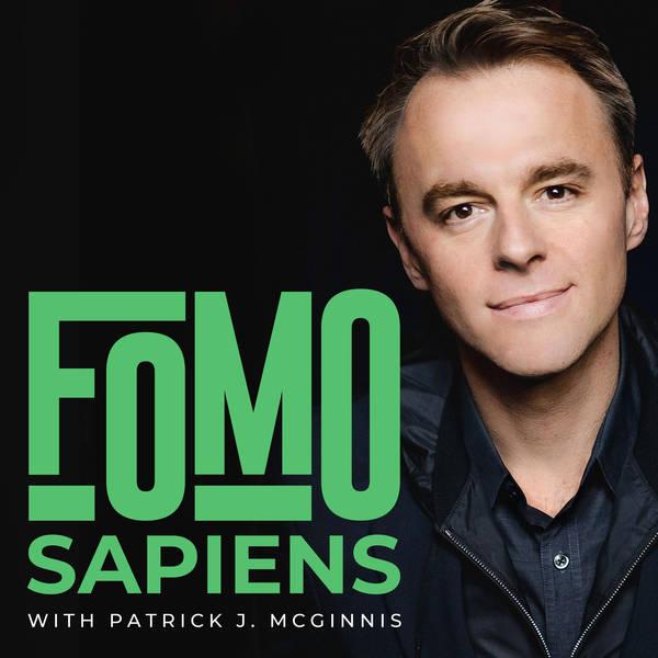 FOMO Sapiens with Patrick J. McGinnis image