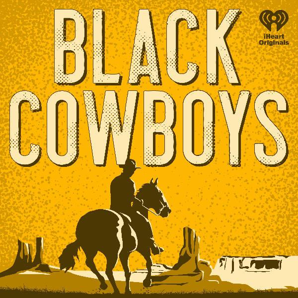 Introducing: Black Cowboys