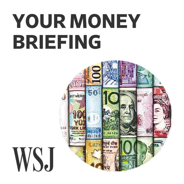 WSJ Your Money Briefing image