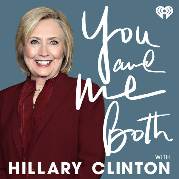 Introducing You and Me Both with Hillary Clinton