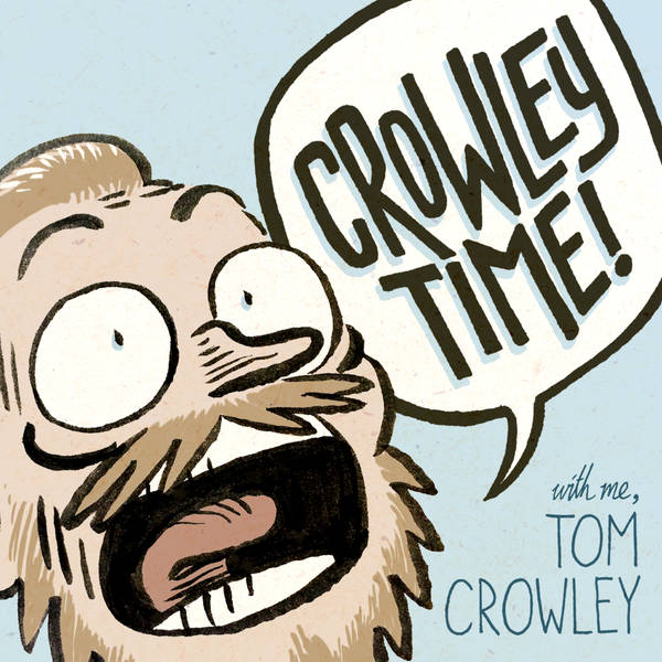 Crowley Time with me, Tom Crowley image