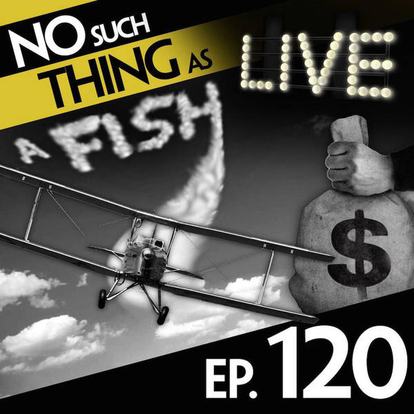 120: No Such Thing As HMS Kevin