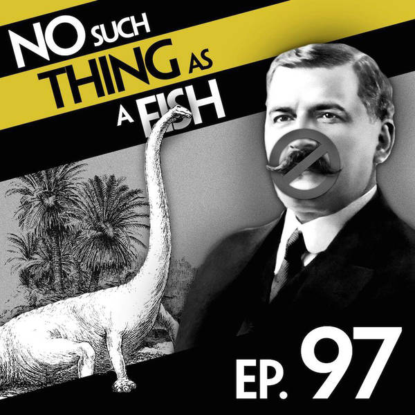 97: No Such Thing As Andrew Diplodocus Carnegie