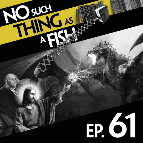 61: No Such Thing As Jesus's Magic Wand