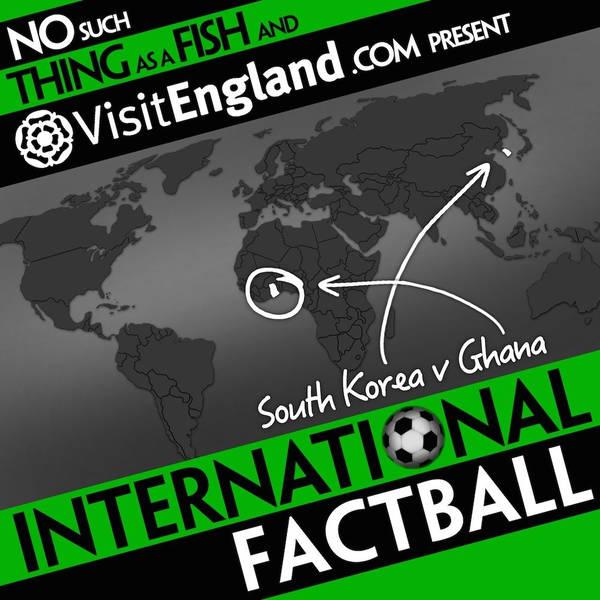 NSTAAF International Factball: South Korea v Ghana