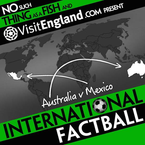 NSTAAF International Factball: Australia v Mexico