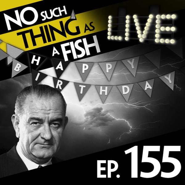 155: No Such Thing As Hurricane Schmurricane