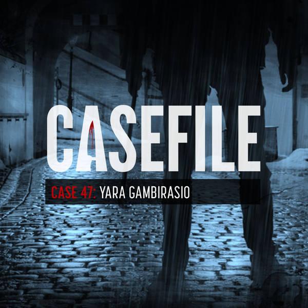 Case 47: Yara Gambirasio