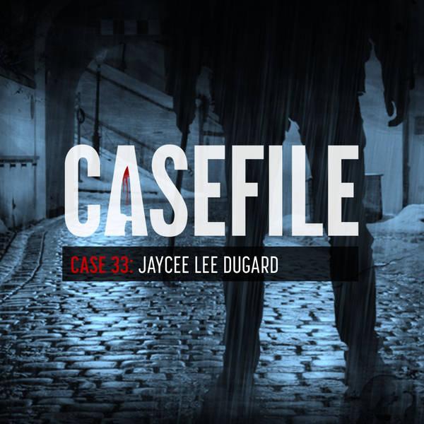 Case 33: Jaycee Lee Dugard