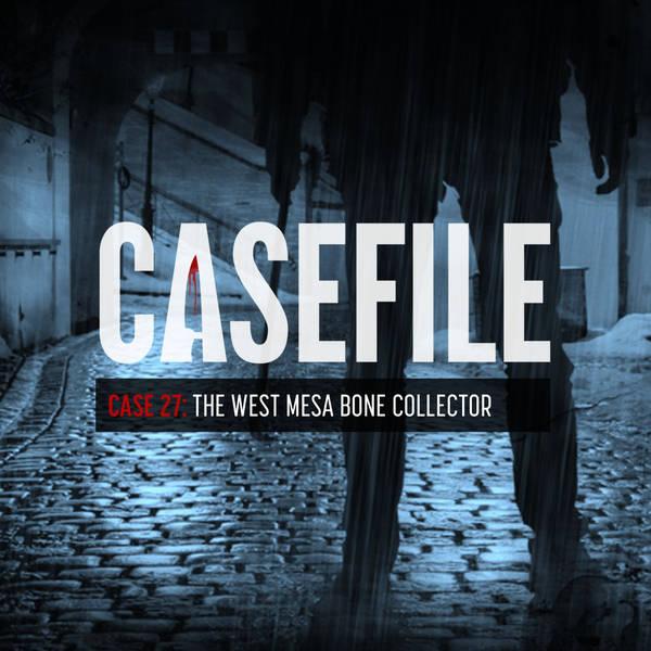 Case 27: The West Mesa Bone Collector