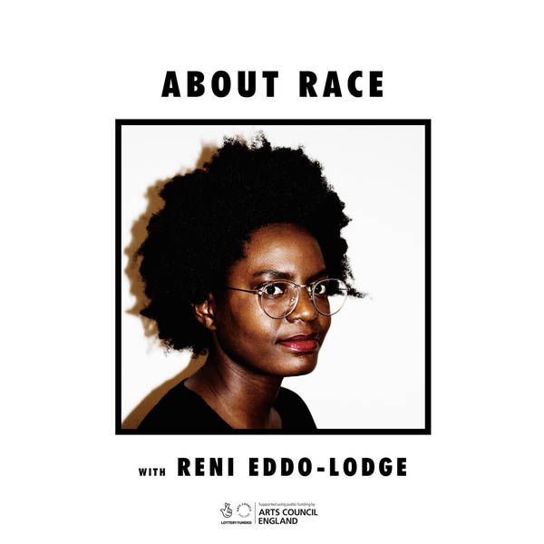 About Race with Reni Eddo-Lodge image