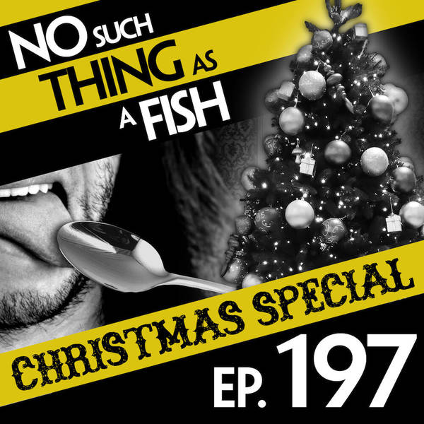 197: No Such Thing As Eurovision For Christmas Trees