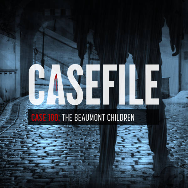 Case 100: The Beaumont Children