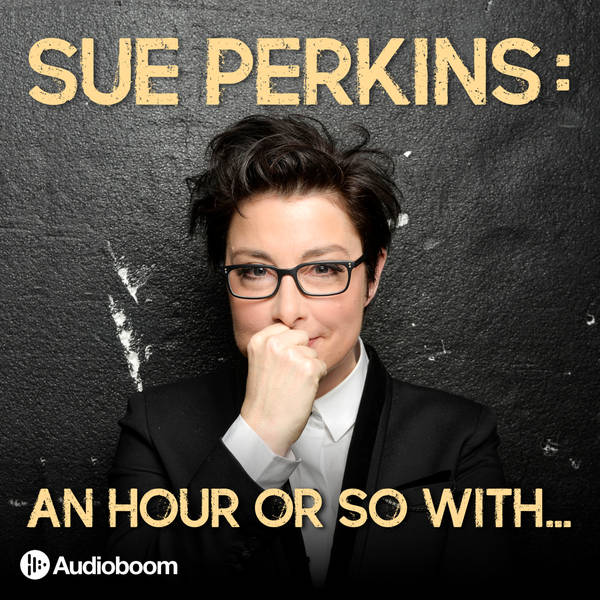 Sue Perkins: An hour or so with... image
