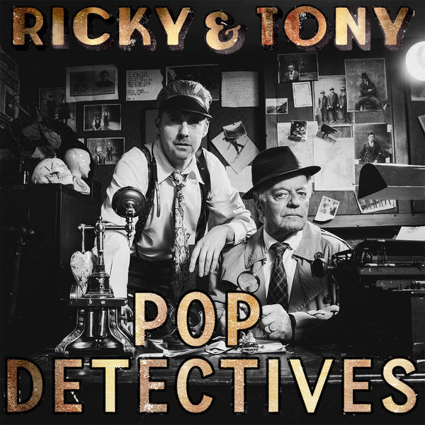 Ricky & Tony: Pop Detectives