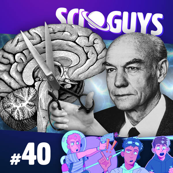 40: Split Brains