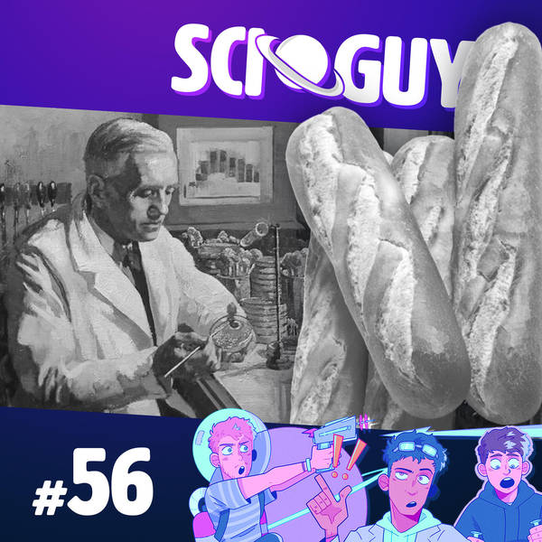 56: Life-Saving Bread