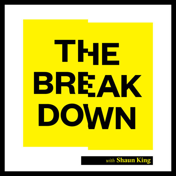 The Breakdown with Shaun King image