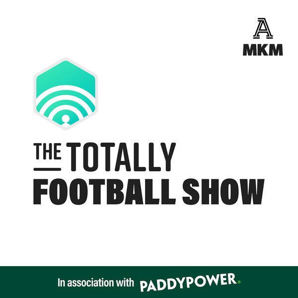 The Totally Football Show with James Richardson image