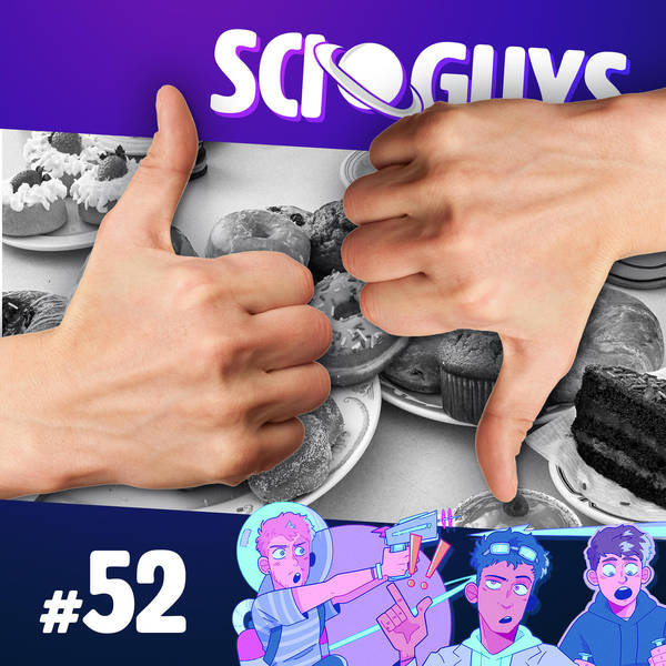 52: You'll Like This Episode