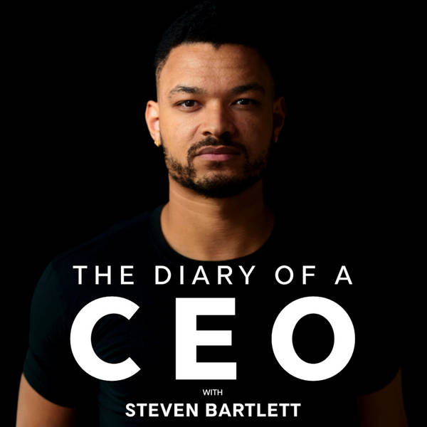 The Diary Of A CEO with Steven Bartlett image