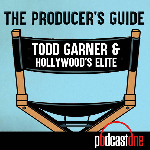 The Producer's Guide: Todd Garner & Hollywood's Elite image
