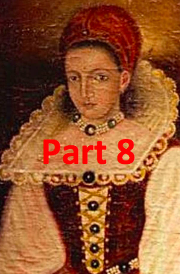 Elizabeth Báthory AKA The Blood Countess - Part 8