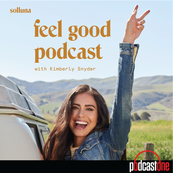 Feel Good Podcast with Kimberly Snyder image