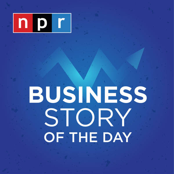 Business Story of the Day : NPR image