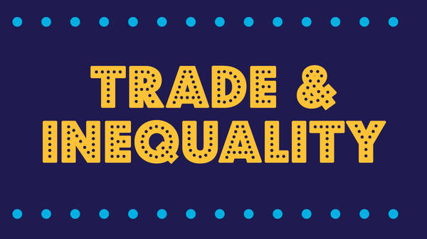 How Trade Helps Explain Inequality