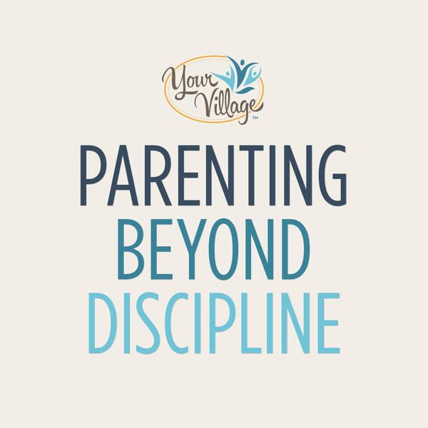 Parenting Beyond Discipline image