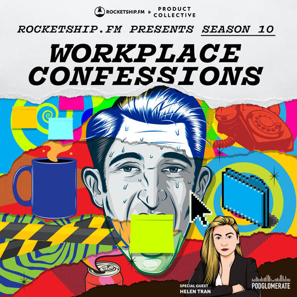 """Workplace Confessions with Helen Tran: """"My invisible agent"""" & """"Golden Handcuffs"""""""