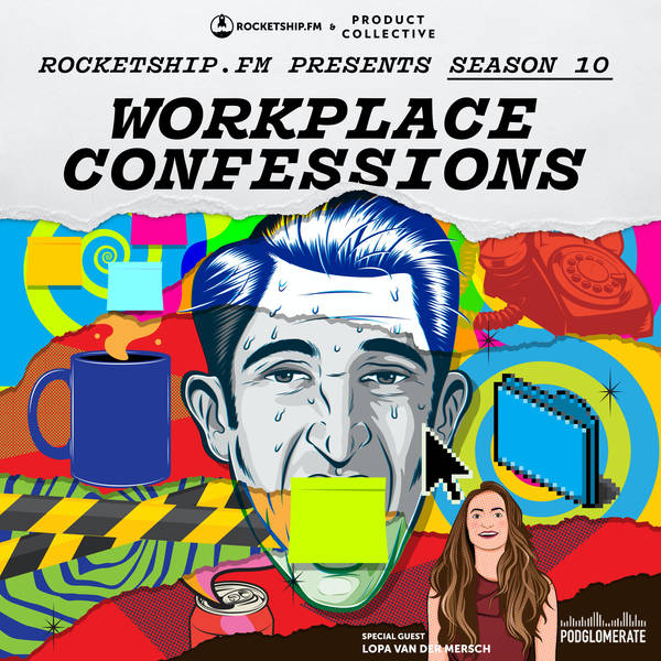 """Workplace Confessions with Lopa van der Mersch Founder & CEO of Rasa: """"I stuff the complaint box"""" & """"I'm not Steve Jobs"""""""