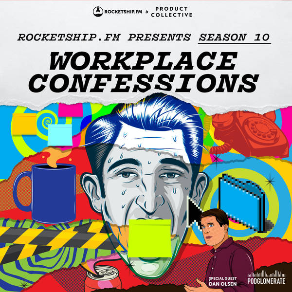 """Workplace Confessions with Dan Olsen: """"Climbing the Ladder"""" & """"I Suck at Hiring"""""""