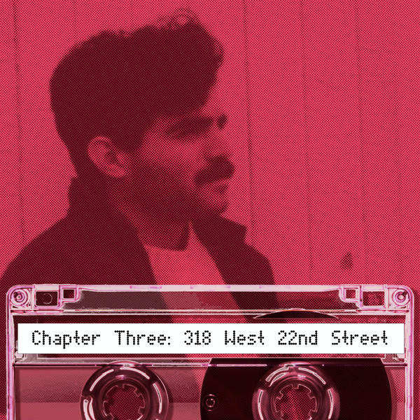 Coming of Age During the AIDS Crisis: Chapter 3: 318 West 22nd Street