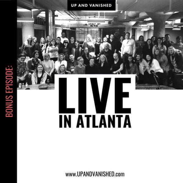 Bonus: LIVE in Atlanta