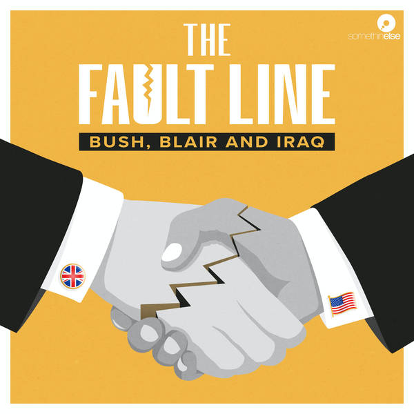 Introducing... The Fault Line: Bush, Blair and Iraq