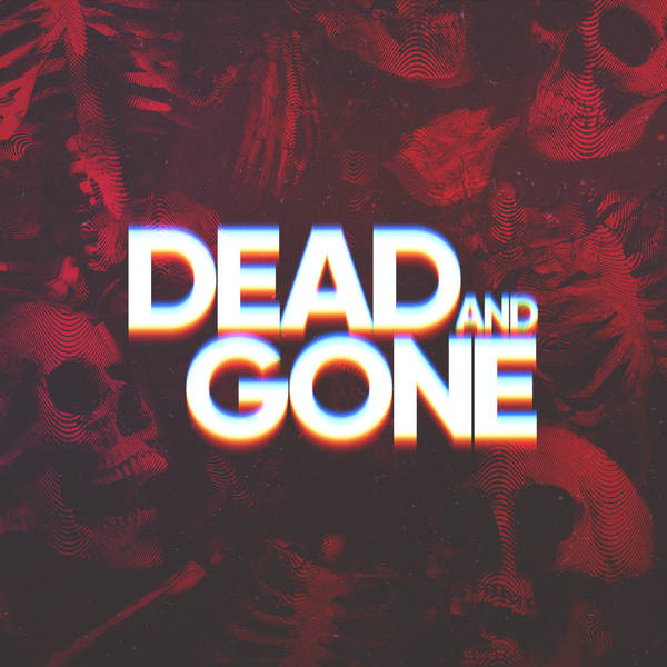 Dead and Gone image