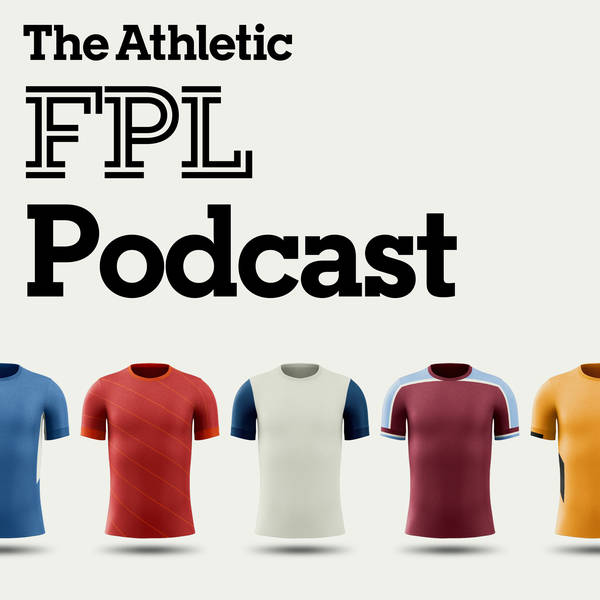 The Athletic FPL Podcast image