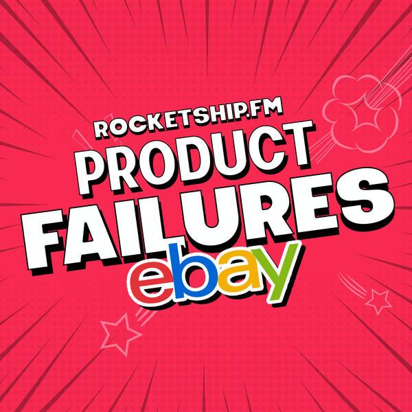 Product Failures: eBay