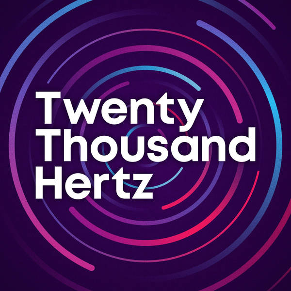 Twenty Thousand Hertz image