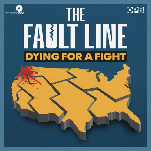 The Fault Line: Dying for a Fight image