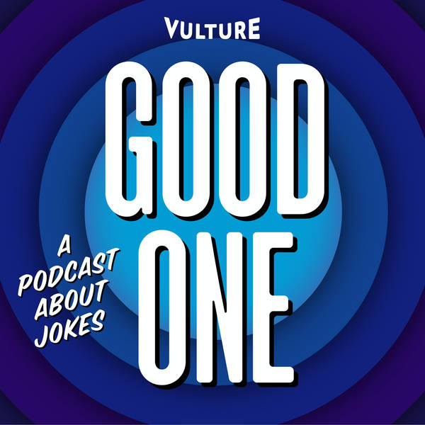 Good One: A Podcast About Jokes image