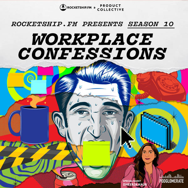 """Workplace Confessions with Dheerja Kaur of Robinhood: """"Workplace High"""" & """"Underpaid"""""""