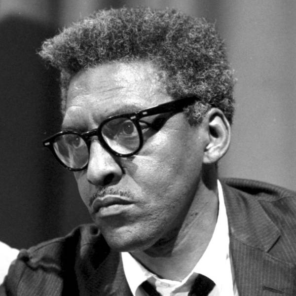 Revisiting the Archive: Episode 12: Bayard Rustin
