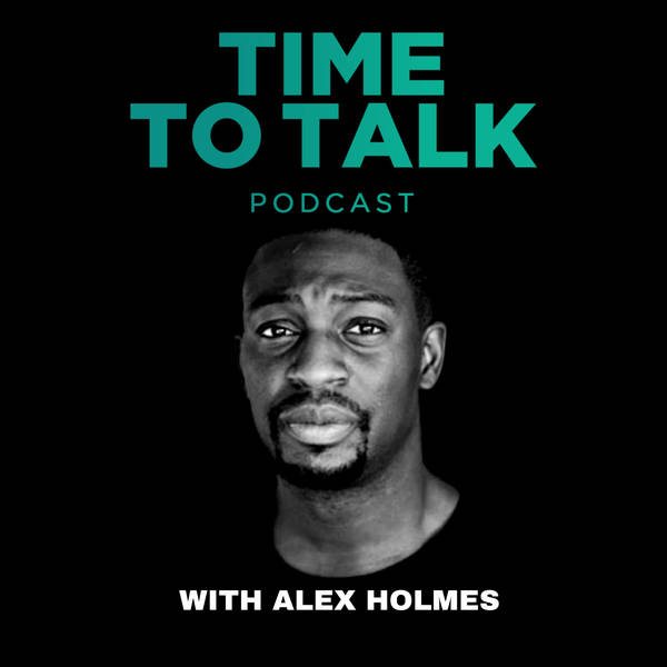Time To Talk With Alex Holmes image